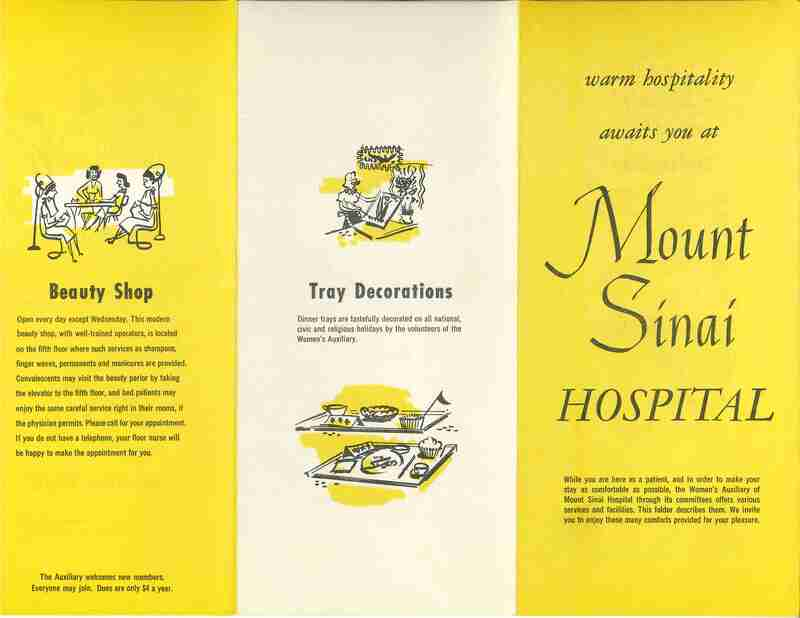 Warm Hospitality Awaits you at Mount Sinai Hospital pamphlet describing hospital amenities and services provided by the Mount Sinai Women's Auxiliary