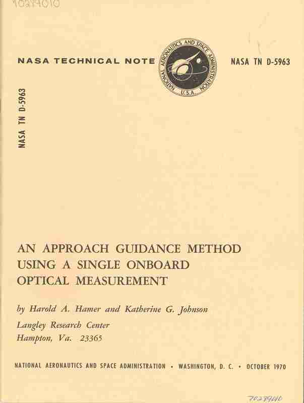 Approach Guidance Method Using a Single Onboard Optical Measurement; National Aeronautics and Space Administration (NASA) pamphlet