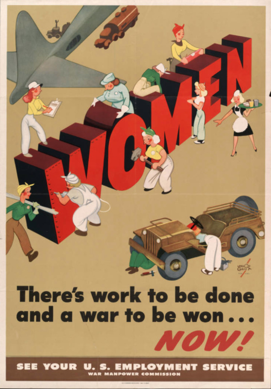"""Women : there's work to be done and a war to be won ; Cartoon showing women constructing the word """"Women"""" and working on a jeep"""