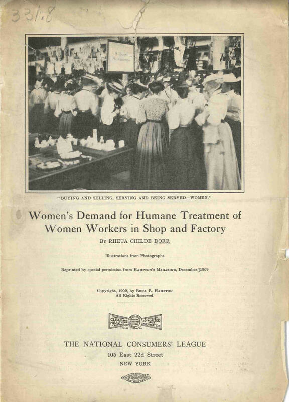 Women's Demand for Humane Treatment of Women Workers in Shop and Factory ; The cover depicts women shopping and women working as sales people.