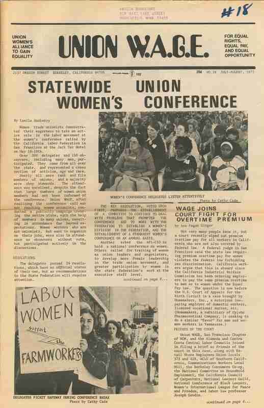 Union W.A.G.E. ; One photo on the cover shows female delegates at the Statewide Union Women's Conference in California and another photo shows women protesting Safeway during a conference break.