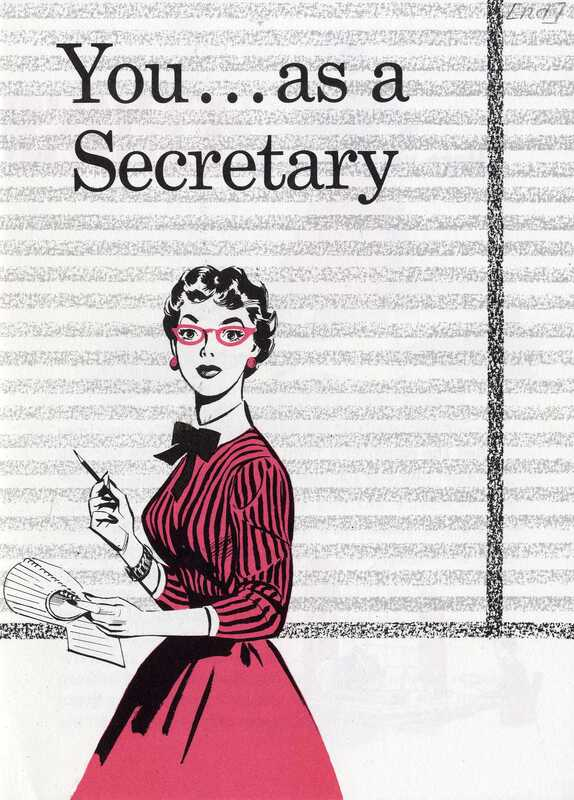 You... As A Secretary; A woman stands in the foreground holding a pen and a pad of paper